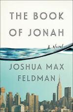 The Book of Jonah: A Novel, , Feldman, Joshua Max, Very Good, 2014-02-04,