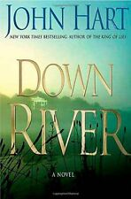 Down River by John Hart (2007, Hardcover)