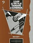 Trombone and Euphonium: (bass Clef): Tutor Book by Peter Wastall (Paperback, 1980)