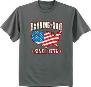 USA Running Sh*t Since 1776 funny American pride shirt US flag ...