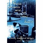 These Briars Are in My Heart by Emily Trafford Berges (Paperback / softback, 2014)