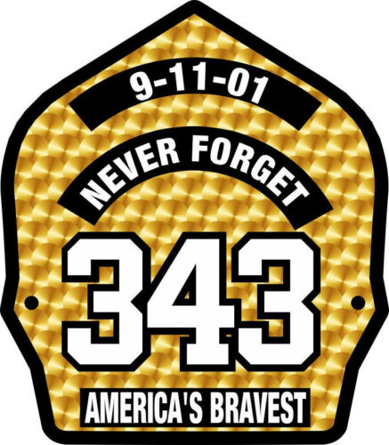 9//11 Never Forget 343 Gold Leaf look decal Various Sizes Firefighter Sticker