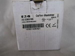 EATON-CUTLER-HAMMER-E26S109-4-HOLE-MOUNTING-BASE
