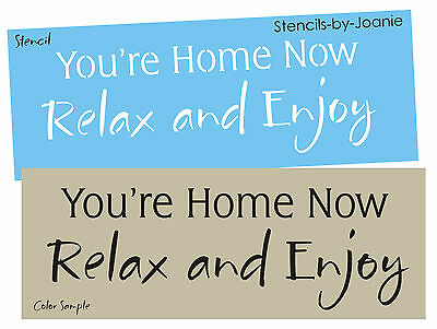 Joanie Stencil Home Now Relax Enjoy Lake Beach Cabin Rustic Prim Family Sign