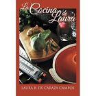 La Cocina De Laura Caraza Campos Palibrio Paperback 9781463396725