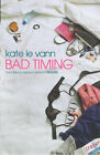 Bad Timing by Kate Le Vann (Paperback, 2000)