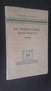 H. Pigeaud-H. Dumont Las Nephropathies Definición Masson París 1946 Buen Estado