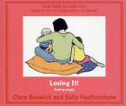 Losing it: Feeling Angry by Clare Beswick, Sally Featherstone (Paperback, 2007)