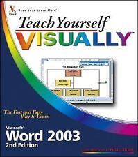Teach Yourself VISUALLY Microsoft Word 2003 (Teach Yourself VISUALLY (Tech))