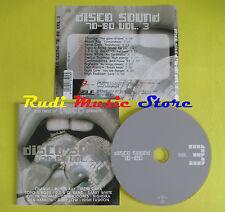 CD DISCO SOUND 70-80 VOL 3 compilation CHANGE MOON RAY CARA (C2)no lp mc dvd vhs