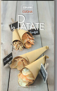 LIBRO-Le-Patate-I-Colori-della-Cucina-COPERTINA-FLESSIBILE-ILLUSTRATO-NUOVO