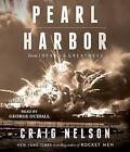 Pearl Harbor: From Infamy to Greatness by Craig Nelson (CD-Audio, 2016)