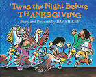 Twas the Night Before Thanksgiving by Dav Pilkey (Hardback, 1990)