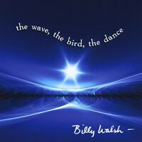 Billy Walsh - Wave Bird Dance [new Cd] on sale