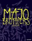 Majo Brothers: Graffiti Art by Marc Hennig, Joe Hennig (Hardback, 2015)