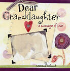 Dear Granddaughter by Marianne Richmond (Hardback, 2008)