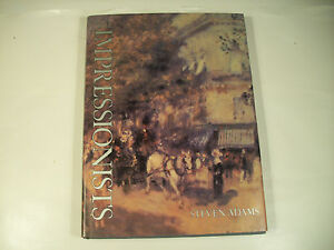 The Impressionists by Steven Adams Color Illustrations VGC 86-2E