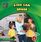 Kids Can Reuse by Cecilia Minden (Hardback, 2010)