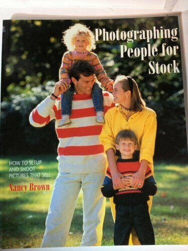 Photographing People for Stock By Nancy Brown. 9780817455019