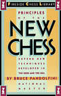 Principles of the New Chess by Bruce Pandolfini (Paperback, 1986)