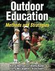 Outdoor Education: Methods and Strategies by Timothy Bates, Alan Ewert, Terry McLaughlin, Ken Gilbertson (Hardback, 2005)
