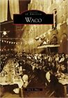 Waco by Eric Ames (Paperback / softback, 2016)