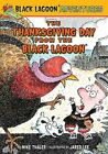 The Thanksgiving Day from the Black Lagoon by Mike Thaler (Hardback, 2014)