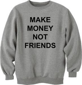 Details Zu Unisex Make Money Not Friends Bitcoin Trader Sweatshirt Millionare Gold Digger -