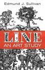 Line: An Art Study by Edmund Sullivan (Paperback, 2015)