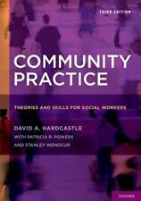 Community Practice: Theories and Skills for Social Workers: By Hardcastle, Da...
