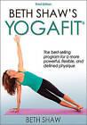 Beth Shaw's YogaFit by Beth Shaw (Paperback / softback, 2015)