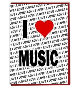 Image Is Loading Greeting Card Birthday I Love Music