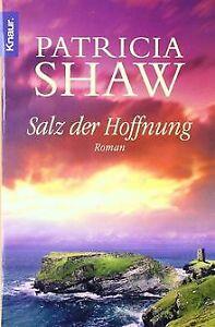 Salz-der-Hoffnung-von-Shaw-Patricia-Buch-Zustand-gut