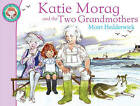Katie Morag And The Two Grandmothers by Mairi Hedderwick (Paperback, 2010)