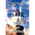 David and Jonathan by Zak West (Paperback / softback, 2011)