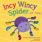 Incy Wincy Spider by Little Tiger Press (Board book, 2015)