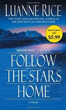 Follow the Stars Home by Luanne Rice (2011, Paperback)
