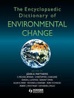 The Encyclopaedic Dictionary of Environmental Change by John Matthews (Paperback, 2003)