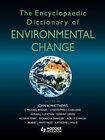 The Encyclopaedic Dictionary of Environmental Change by John Matthews (Paperback, 2003)