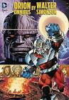 Orion by Walter Simonson (Hardback, 2015)
