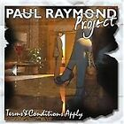 Paul Raymond - Terms & Conditions Apply (2013)