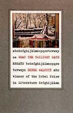 What the Twilight Says, , Walcott, Derek, Good, 1998-10-01,