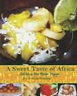 A Sweet Taste of Africa: Sail Into a New Recipe Journey by Ivy Newton-Gamble (Paperback / softback, 2008)