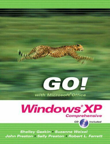 Go! Mit Microsoft Windows XP: Comprehensive Taschenbuch Shelley Gaskin