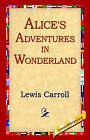 Alice's Adventures in Wonderland by Lewis Carroll (Hardback, 2005)