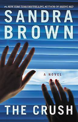 The Crush By Brown, Sandra - $1.66