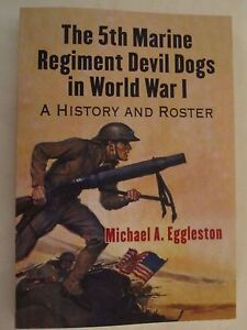 5th-Marine-Regiment-Devil-Dogs-in-World-War-I-A-History-and-Roster