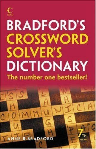 Collins Bradford's Crossword Solver's Dictionary By Anne R. Bra .9780007253593
