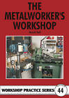 The Metalworker's Workshop by Harold Hall (Paperback, 2010)