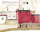 Tibetan Pilgrimage: Architecture of the Sacred Land by Michel Peissel (Hardback, 2005)